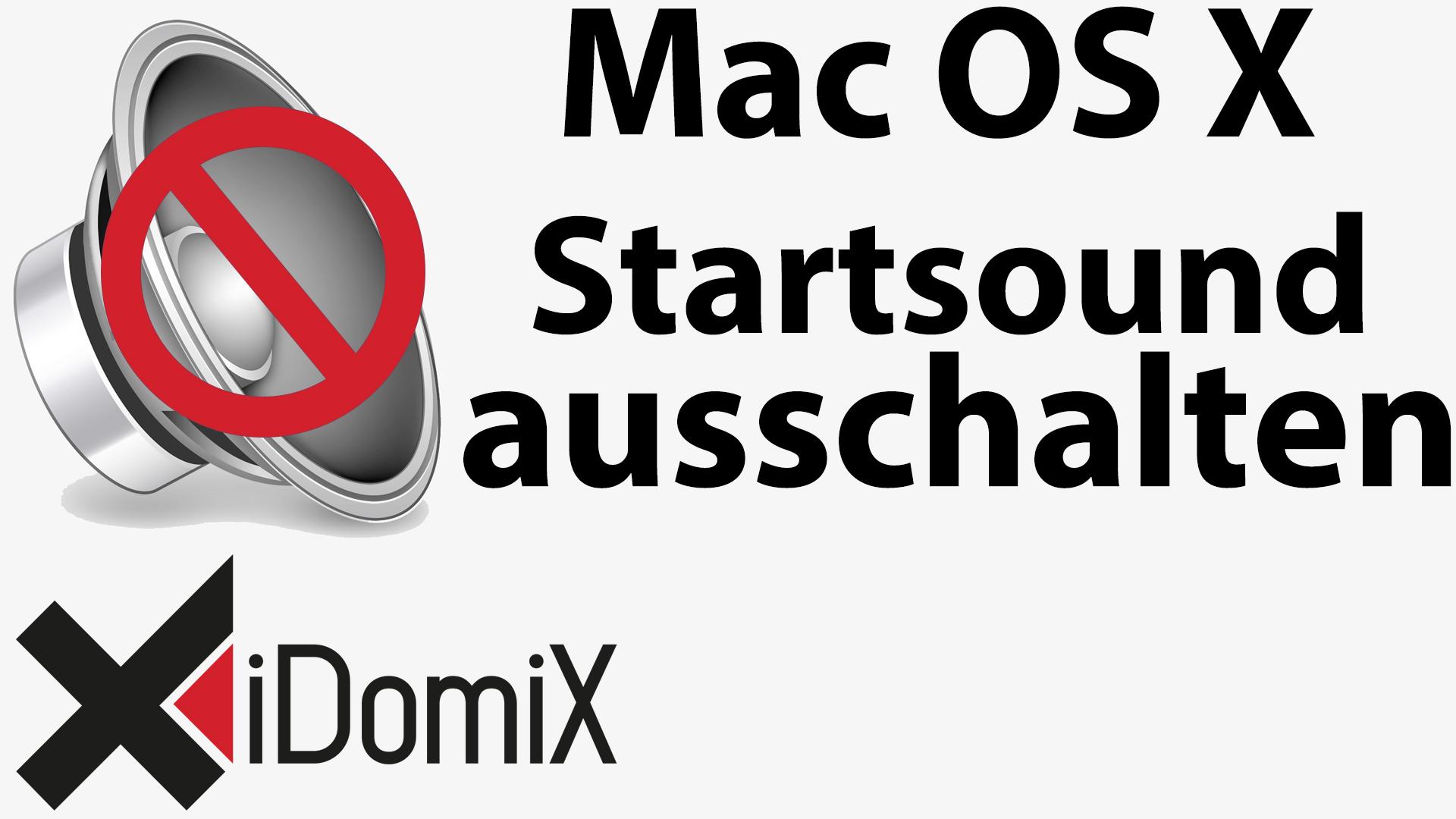 #201 Mac OS X Startsound ausschalten