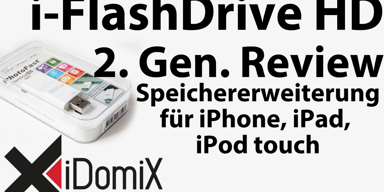 #228 i-FlashDrive HD 2. Generation Review [ Speichererweiterung für iPhone iPad iPod touch ]