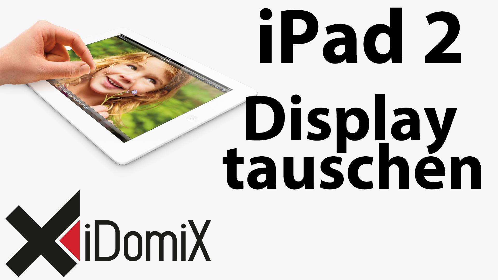 #232 Apple iPad 2 LCD Display tauschen / wechseln