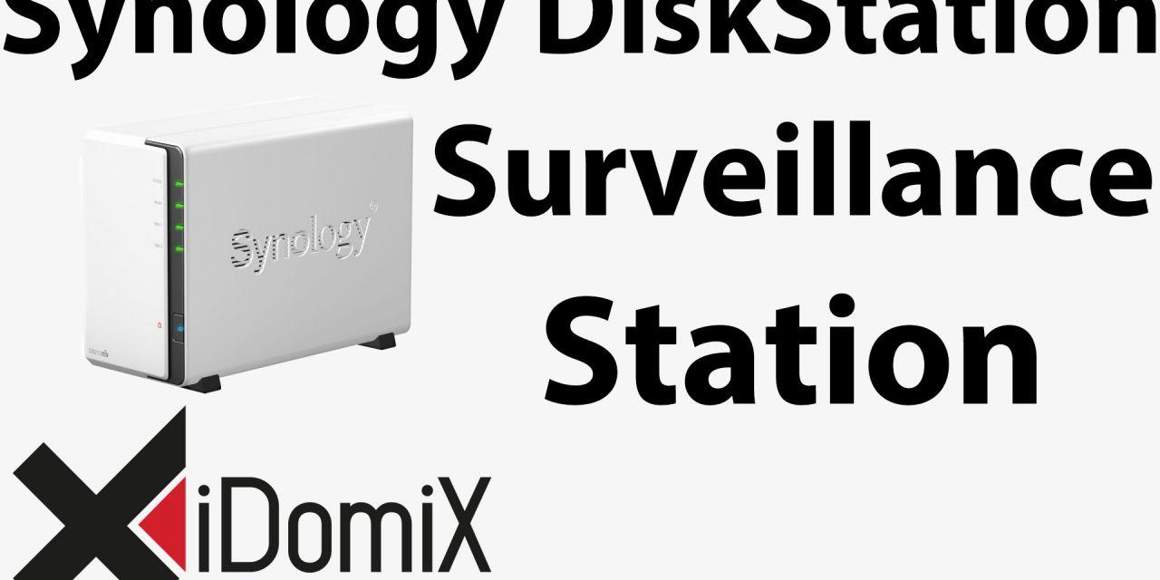 #226 Synology DiskStation Surveillance Station einrichten (Überwachungsstation)