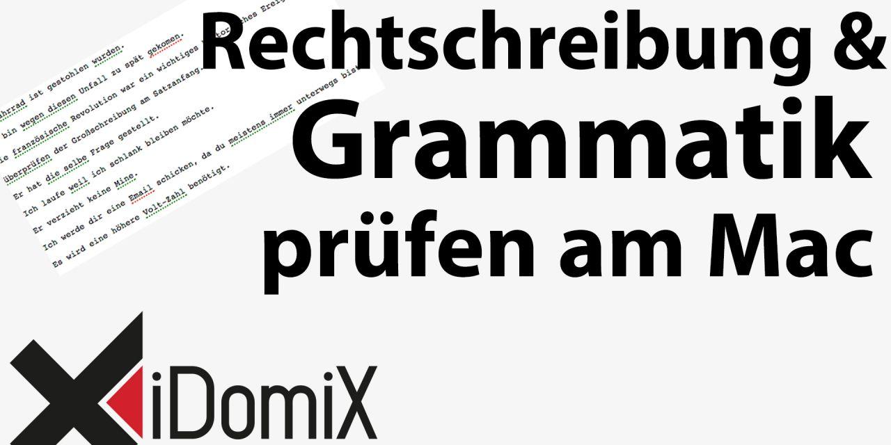 #238 Rechtschreibung und Grammatik prüfen am Mac