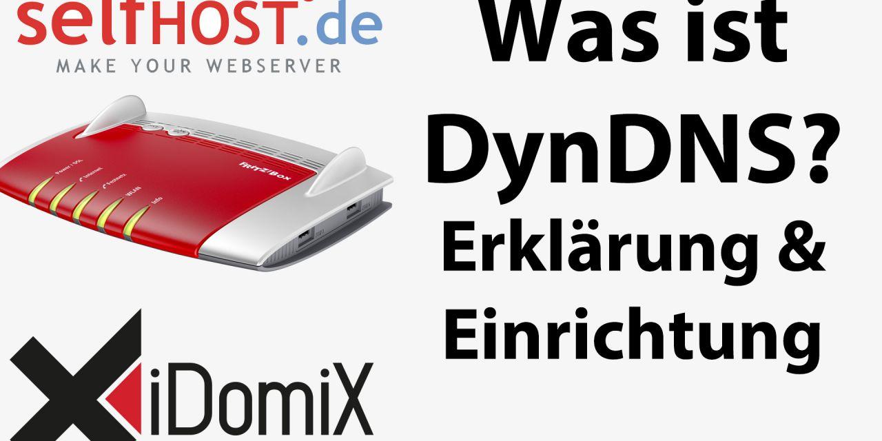 Was ist Dynamic DNS? Wofür brauche ich DynDNS? Wie richte ich DDNS ein?