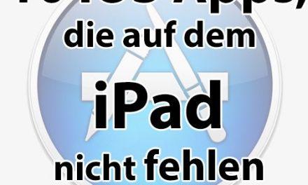Blogstöckchen · 10 iOS Apps, die auf dem iPad nicht fehlen dürfen!