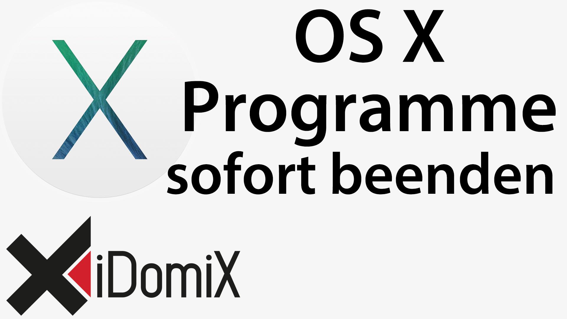 #245 OS X Programme sofort beenden