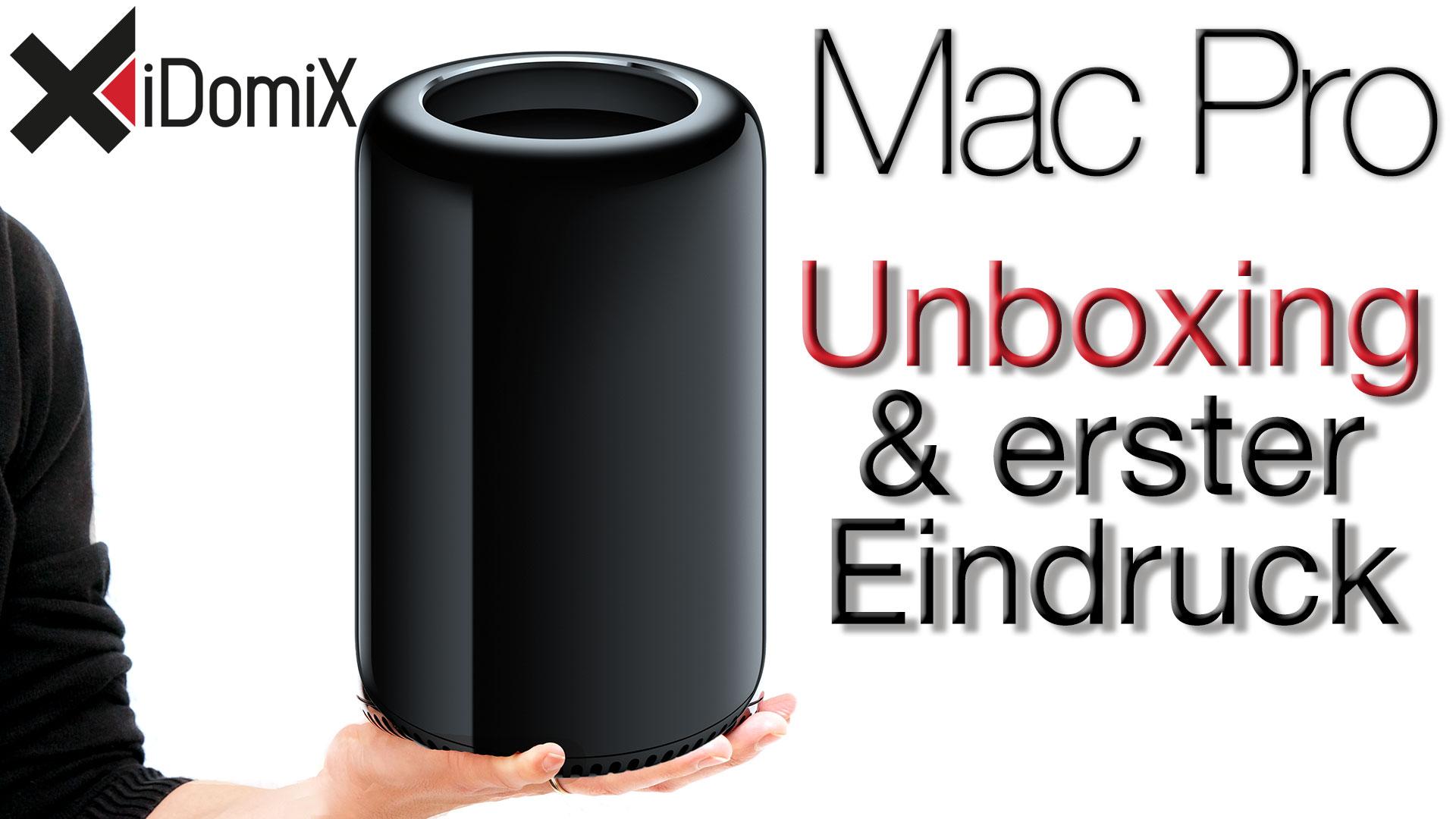 Mac Pro 2013 Unboxing & Erster Eindruck