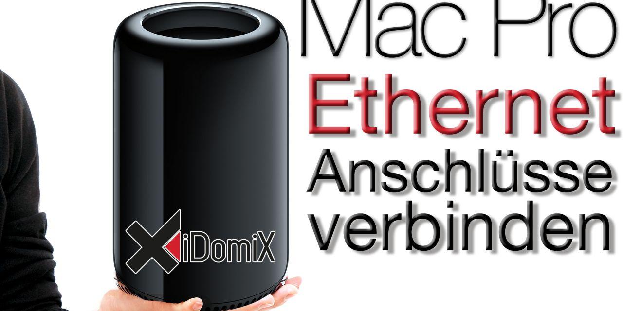 Mac Pro 2013 Ethernet Anschlüsse verbinden (Link Aggregation)