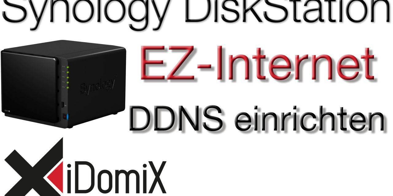#321 Synology DiskStation DSM 6 EZ-Internet (DDNS) externen Zugriff einrichten