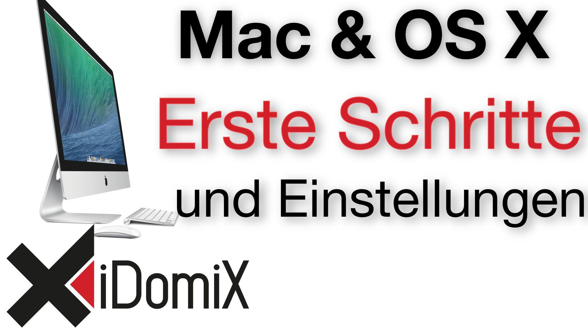 Erste Schritte und Einstellungen auf einem neuen Mac Computer OS X El Capitan