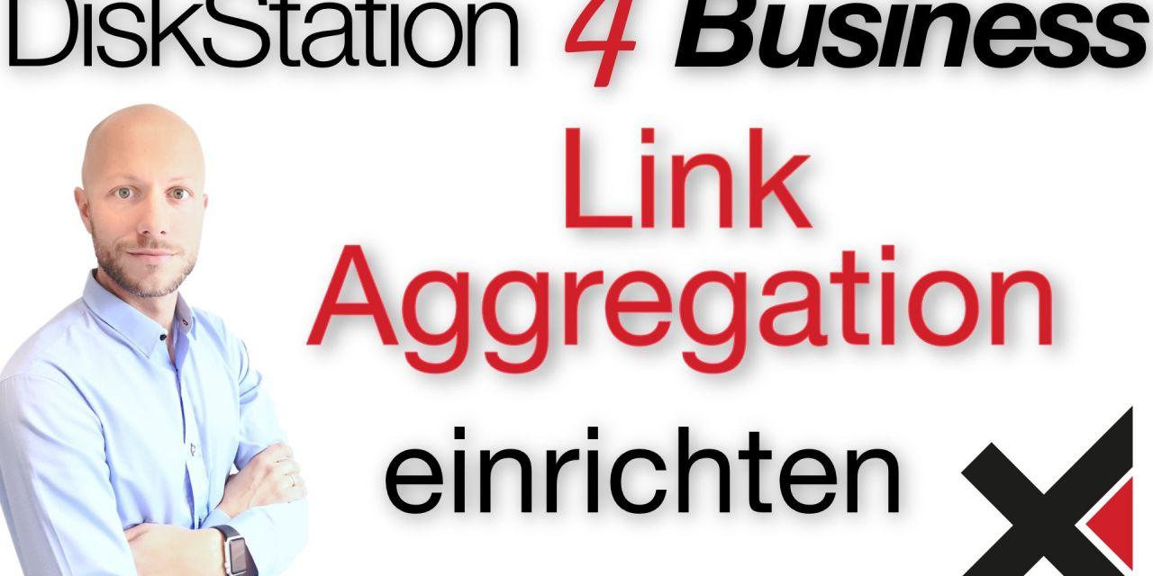 DiskStation 4 Business Link Aggregation (LAG, BOND) einrichten