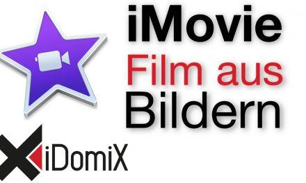 iMovie El Capitan Film aus Bildern Fotos erstellen