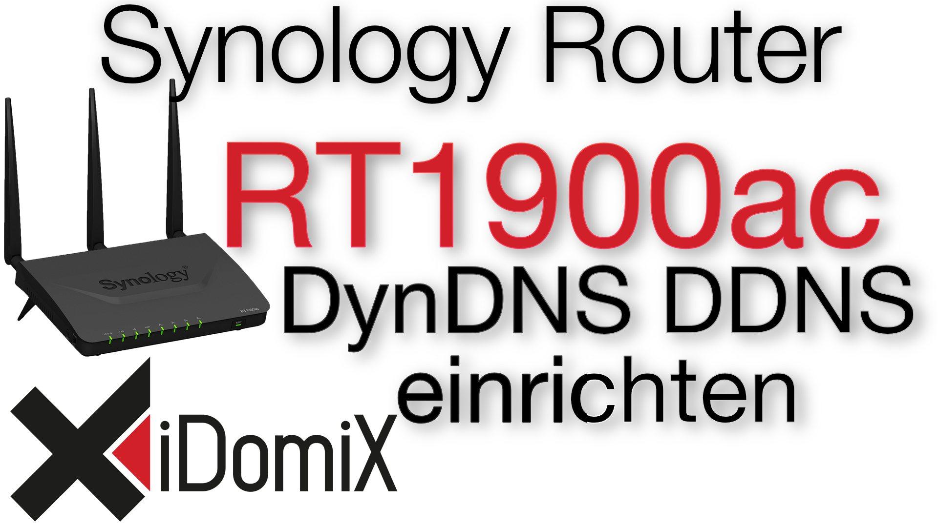 Synology Router RT1900ac DDNS Dynamic DNS einrichten Zugriff über das Internet