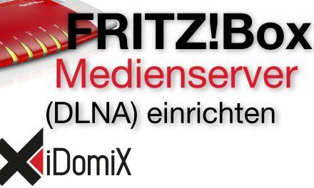 FRITZ!Box DLNA Medienserver einrichten (UPnP)