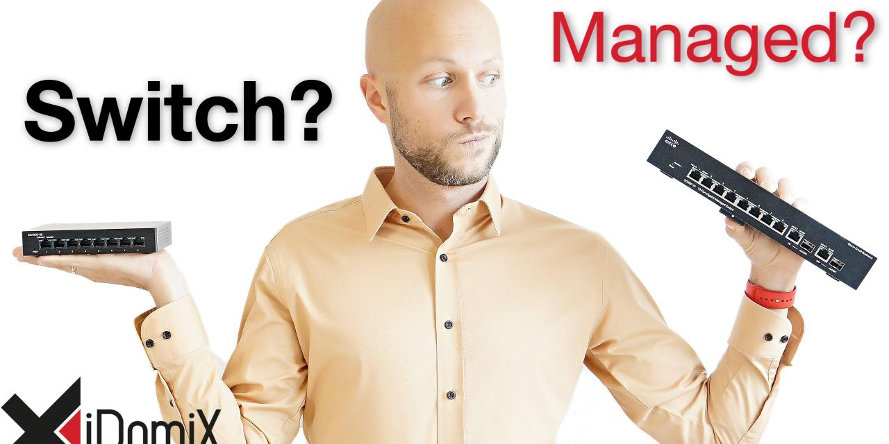 Soll ich Hub, Switch, Web Smart Switch oder Managed Switch kaufen?