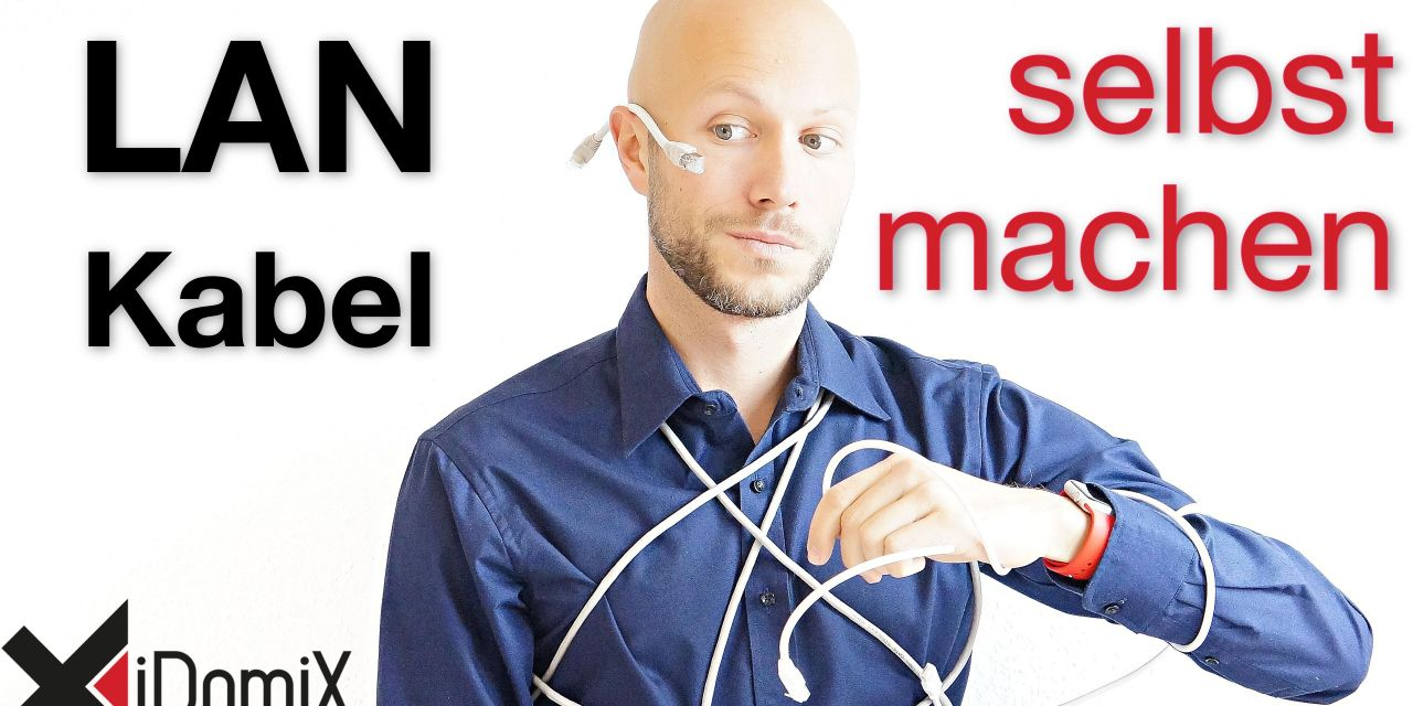 Netzwerkkabel (LAN) selber machen