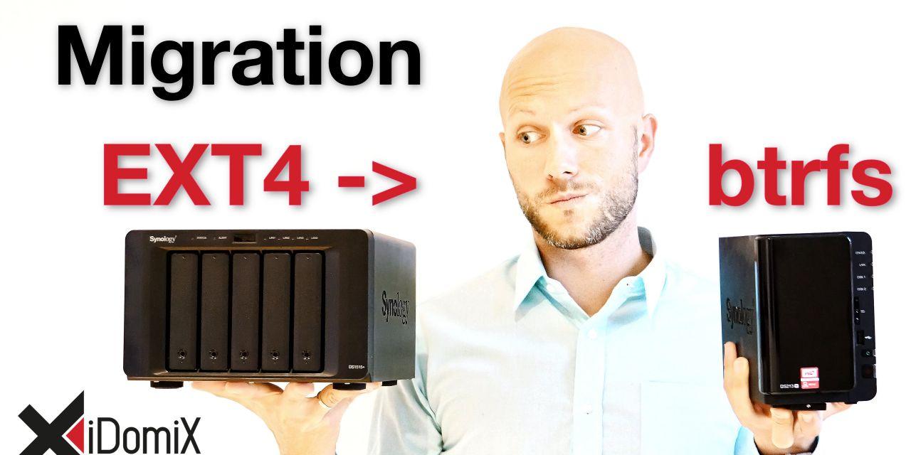 Meine Migration zu btrfs von EXT4 der Synology DiskStation