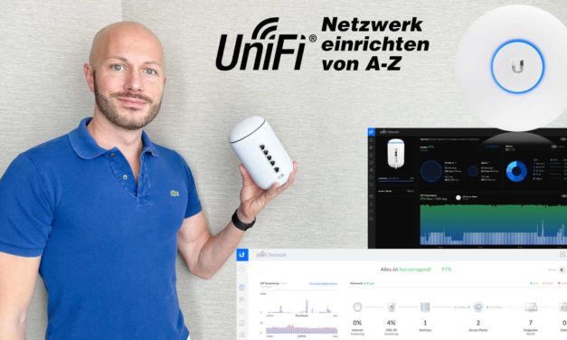 UniFi Netzwerk einrichten von A-Z